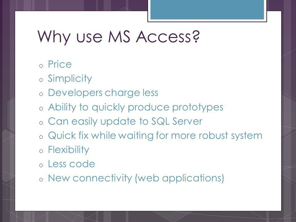 Best Uses of Microsoft Access Lauren Lewis. What is Microsoft ...