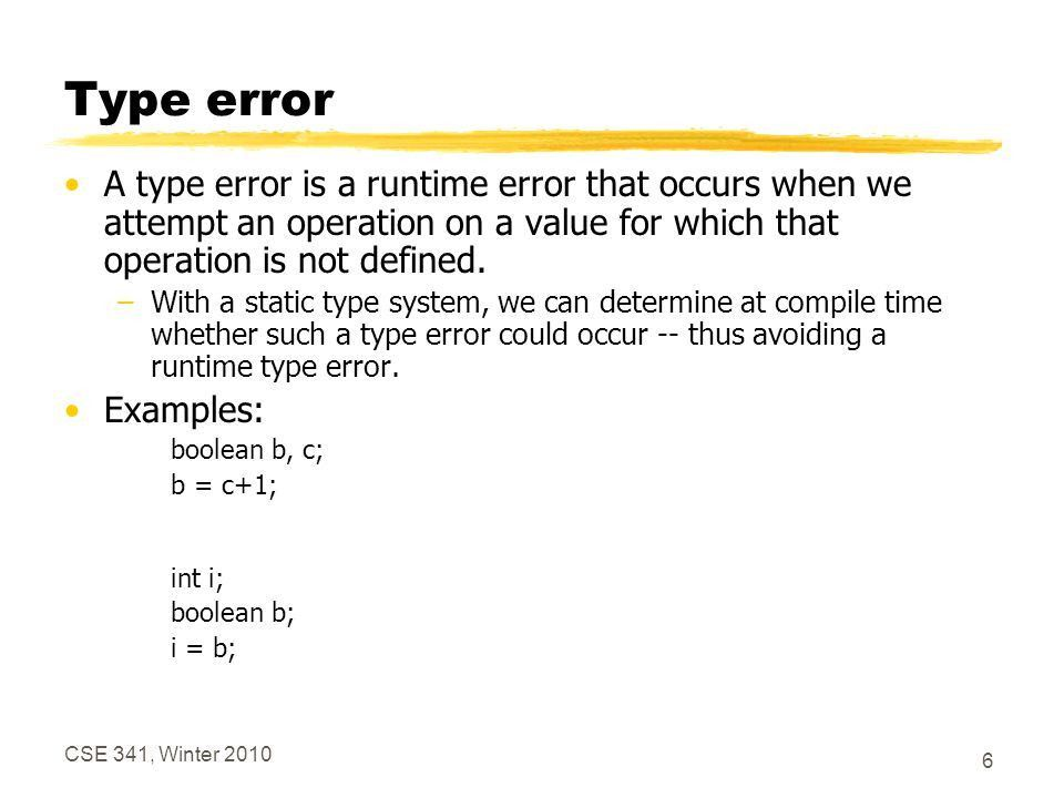 CSE 341, Winter Type Systems Terms to learn about types: –Type ...