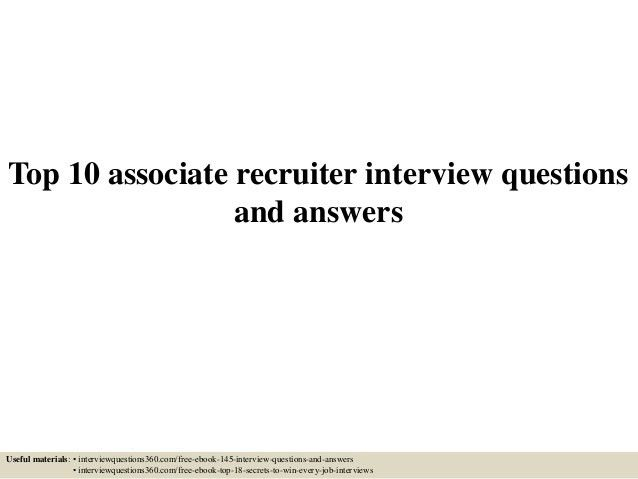 top-10-associate-recruiter -interview-questions-and-answers-1-638.jpg?cb=1433126334