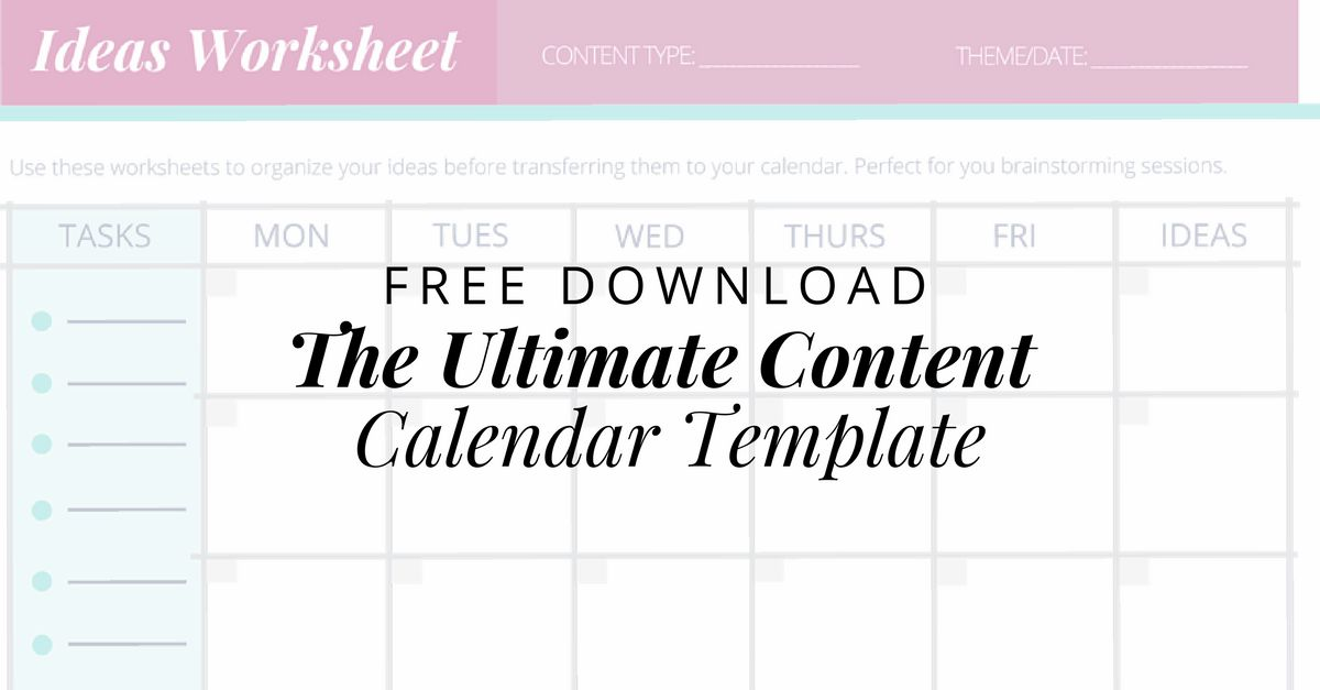 FREE: The Ultimate Content Calendar Template