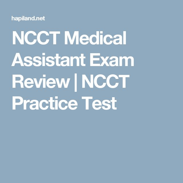 Take 199 lastest NCCT Medical Assistant practice test questions ...