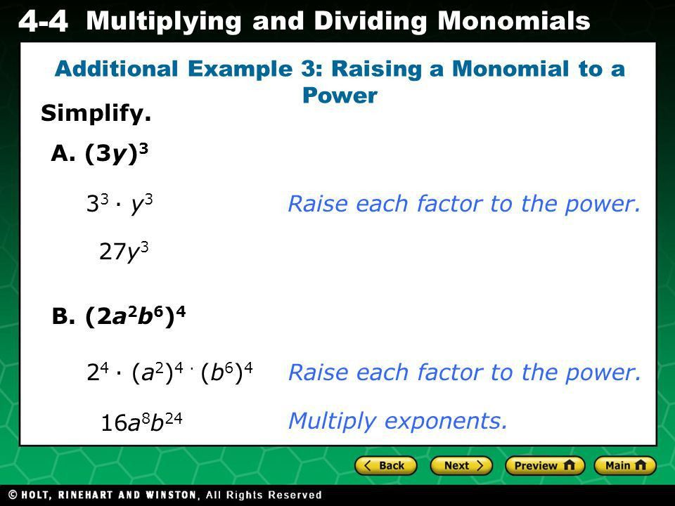 California Standards AF2.2 Multiply and divide monomials; extend ...