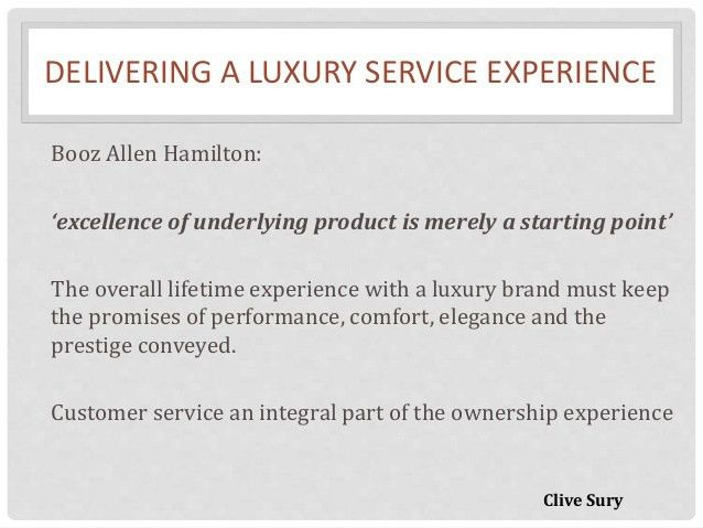Delivering excellent customer service for a luxury brand