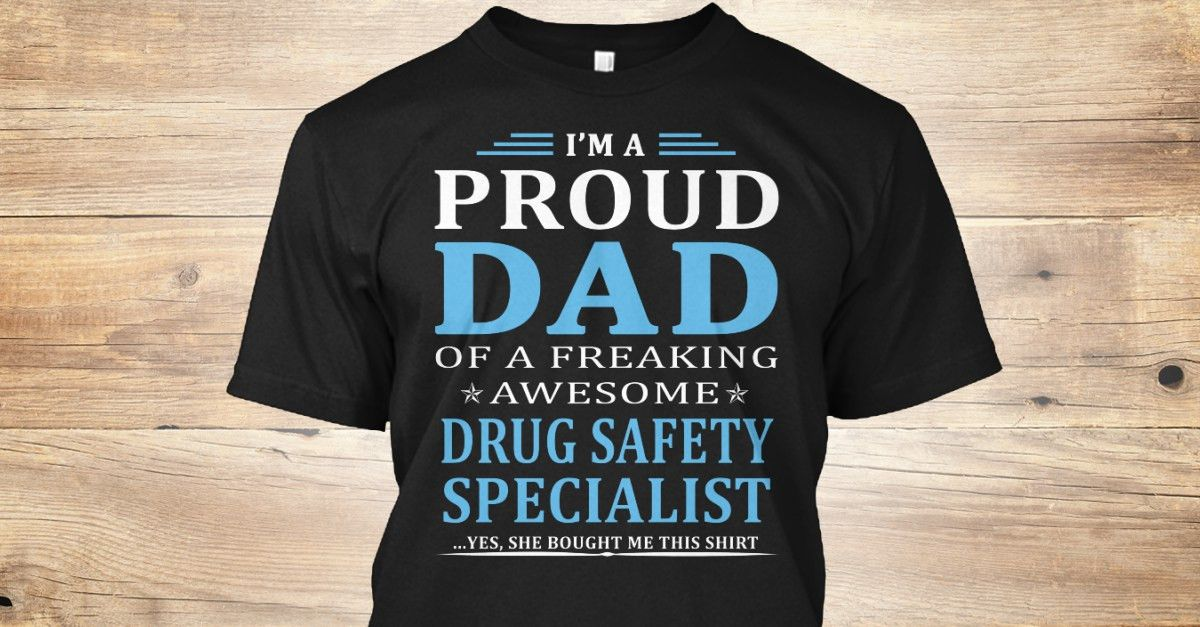 Drug Safety Specialist   Funny, Dads and Hoodies
