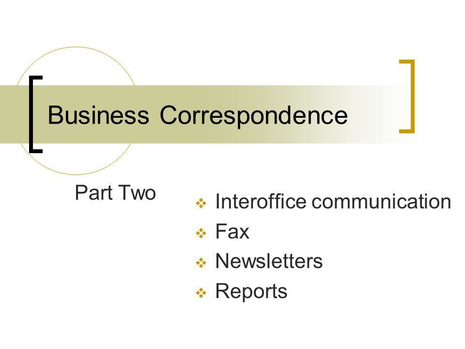 Business Correspondence - ppt video online download