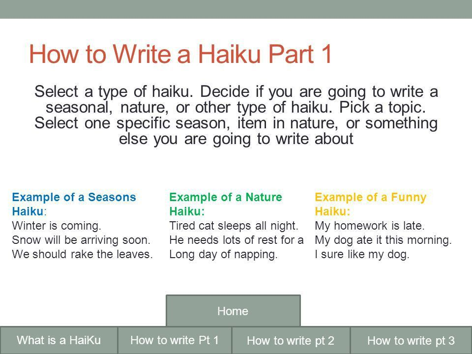 HOW TO WRITE A HAIKU By Jessica Cannella How to write pt 2What is ...
