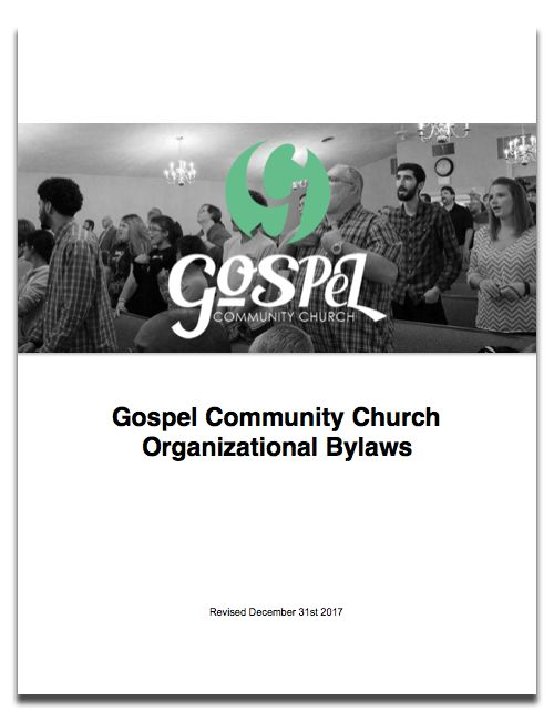 GCC Church Bylaws - Gospel Community Church in Owensboro, KY