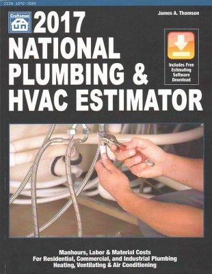 National Plumbing & HVAC Estimator 2017 (Paperback) (James A ...