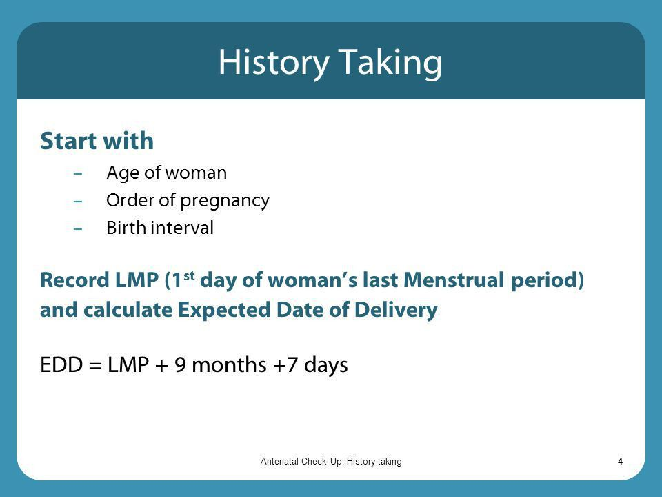 Antenatal Check Up: History taking - ppt video online download
