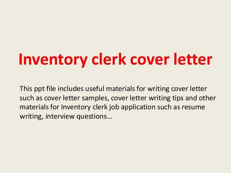 inventoryclerkcoverletter-140228011237-phpapp02-thumbnail-4.jpg?cb=1393549982