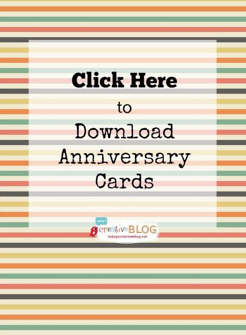Printable Happy Anniversary Cards {editable} | Today's Creative Life