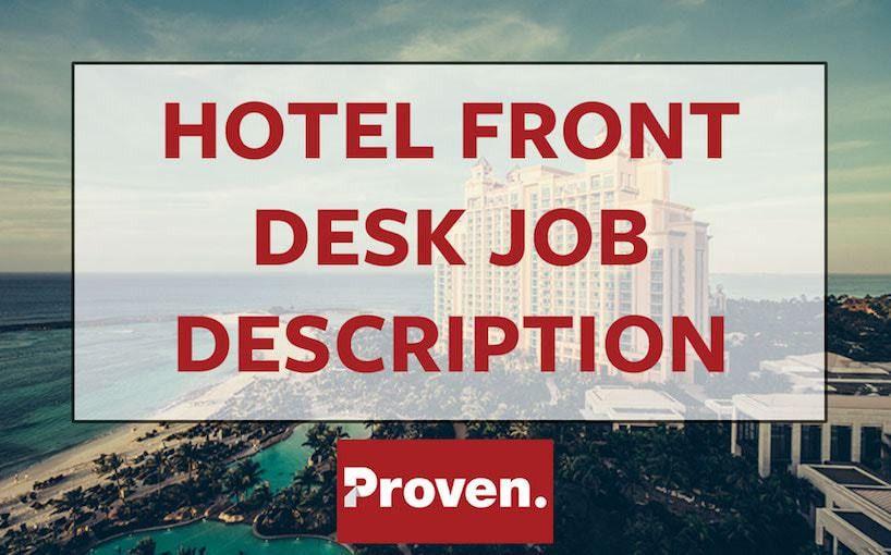 The Perfect Hotel Front Desk Agent Job Description