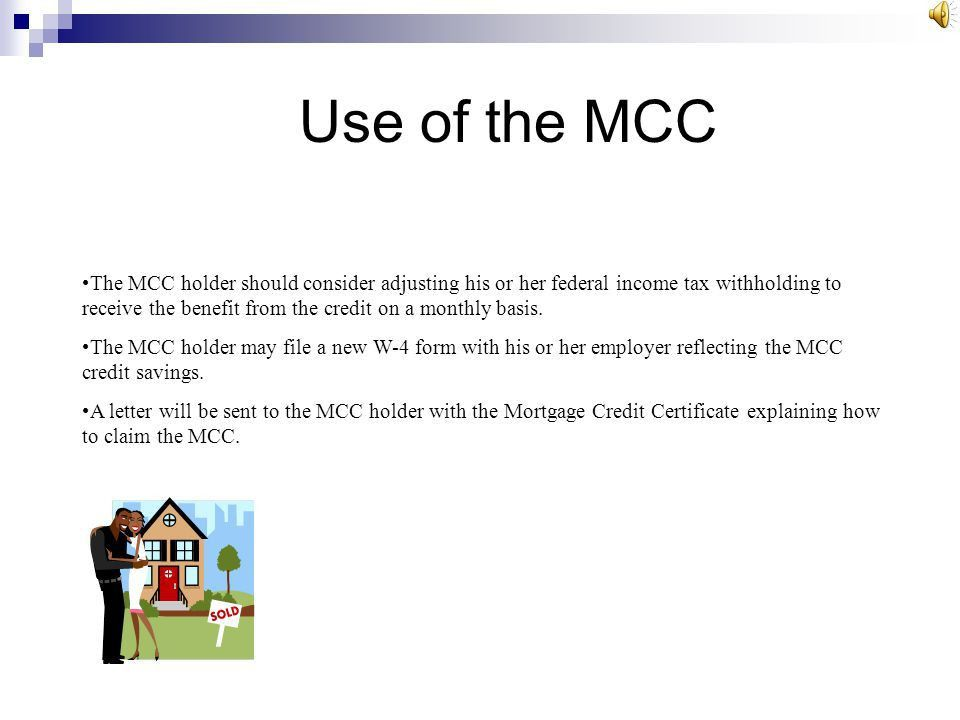 Mortgage Credit Certificate (MCC) Program Manual Available at ...