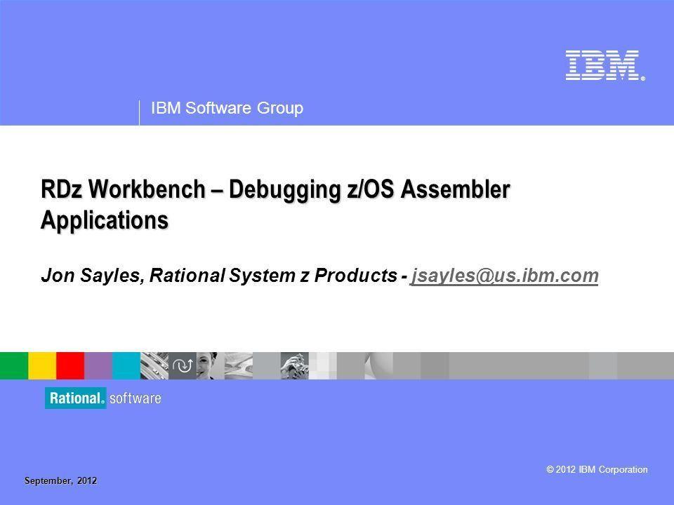 RDz Workbench – Debugging z/OS Assembler Applications - ppt download