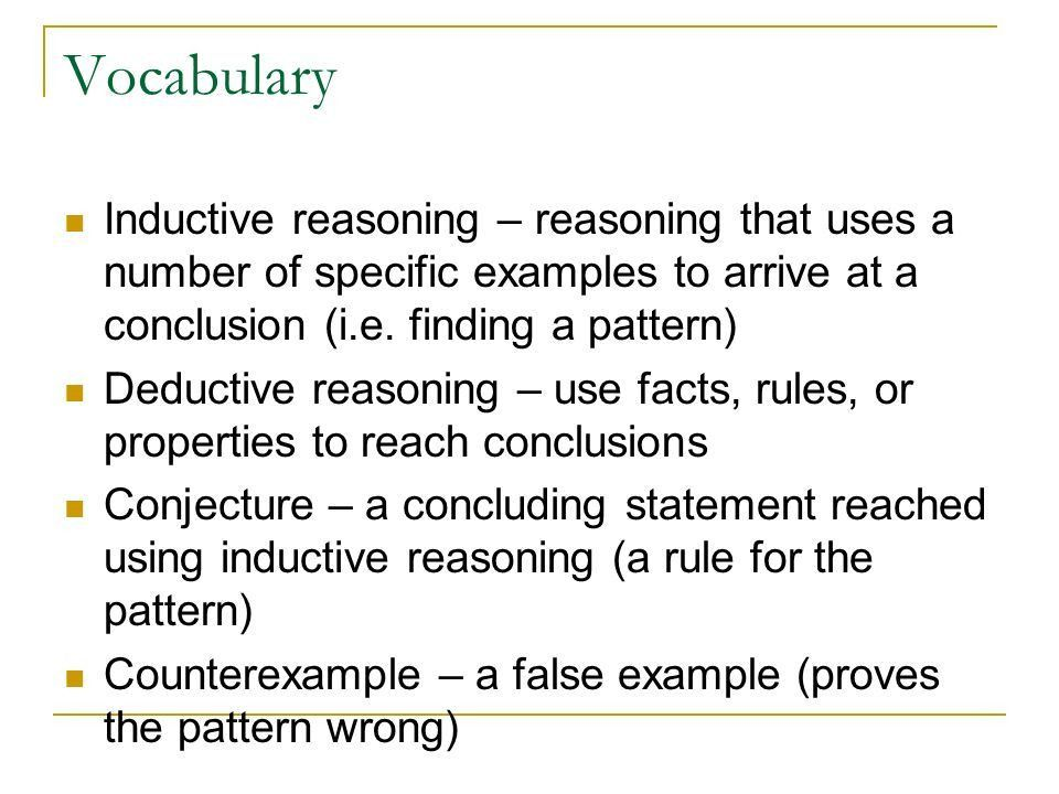Inductive Reasoning and Conjecture and Deductive Reasoning - ppt ...