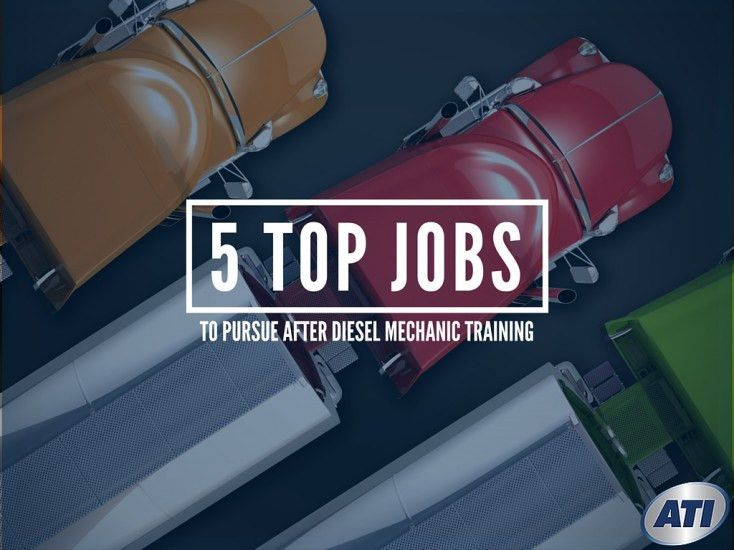 Top Jobs to Pursue after Diesel Mechanic Training