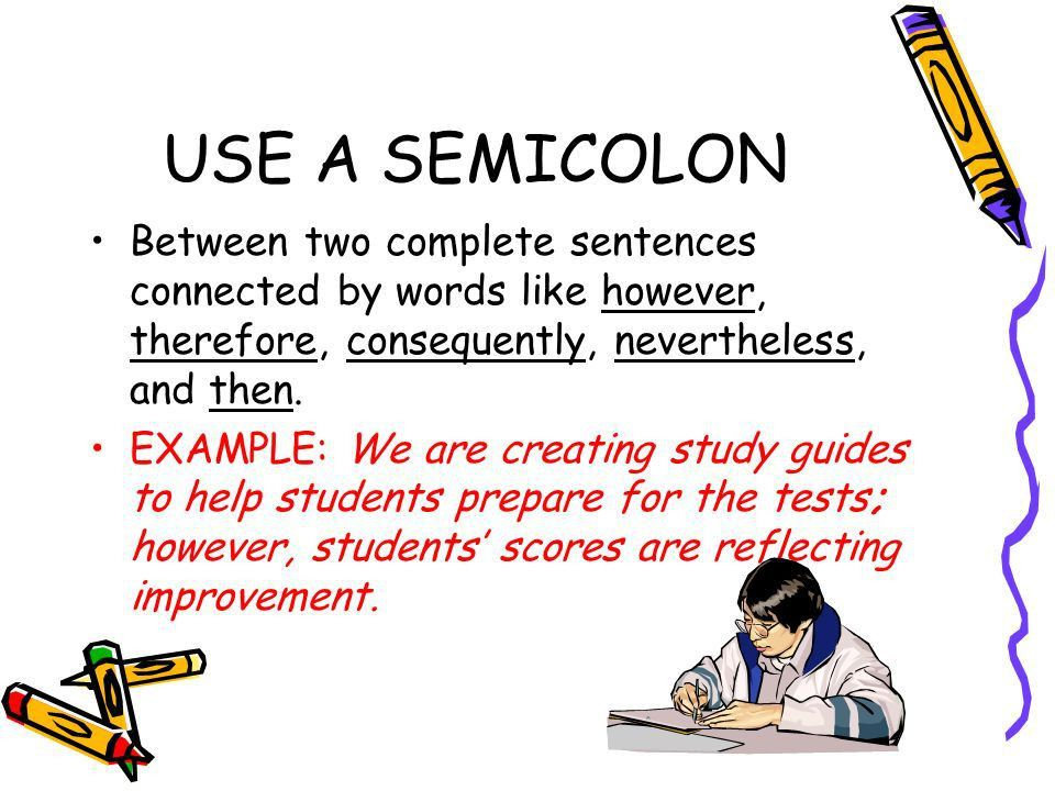 RULES OF THUMB FOR SEMICOLON AND COLON USE RULES OF THUMB FOR ...