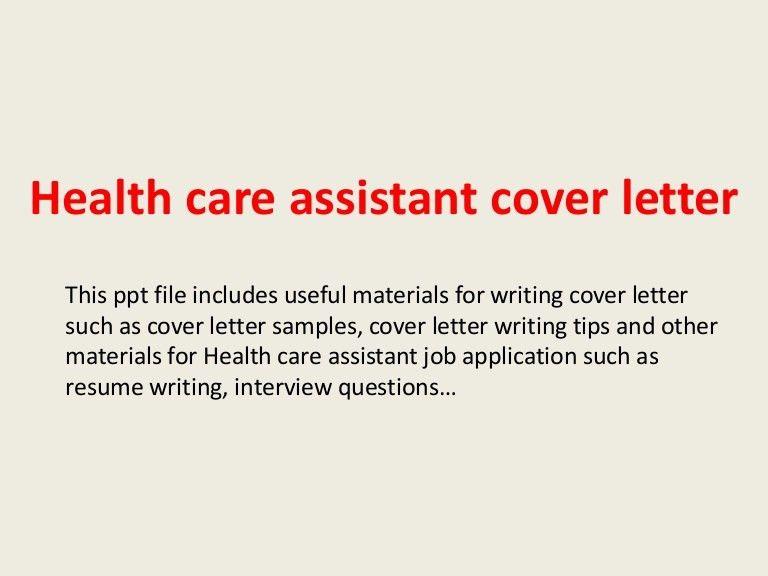 healthcareassistantcoverletter-140223021845-phpapp02-thumbnail-4.jpg?cb=1393121952