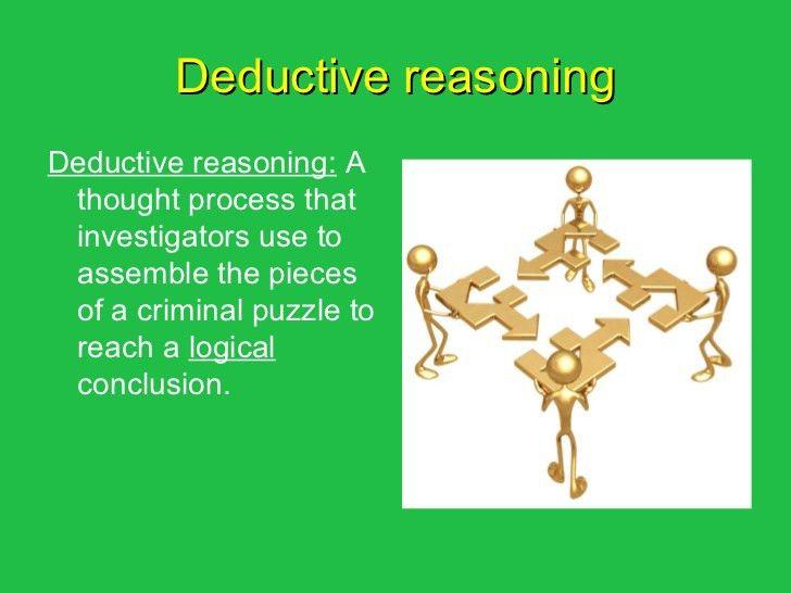Deductive reasoning and logic