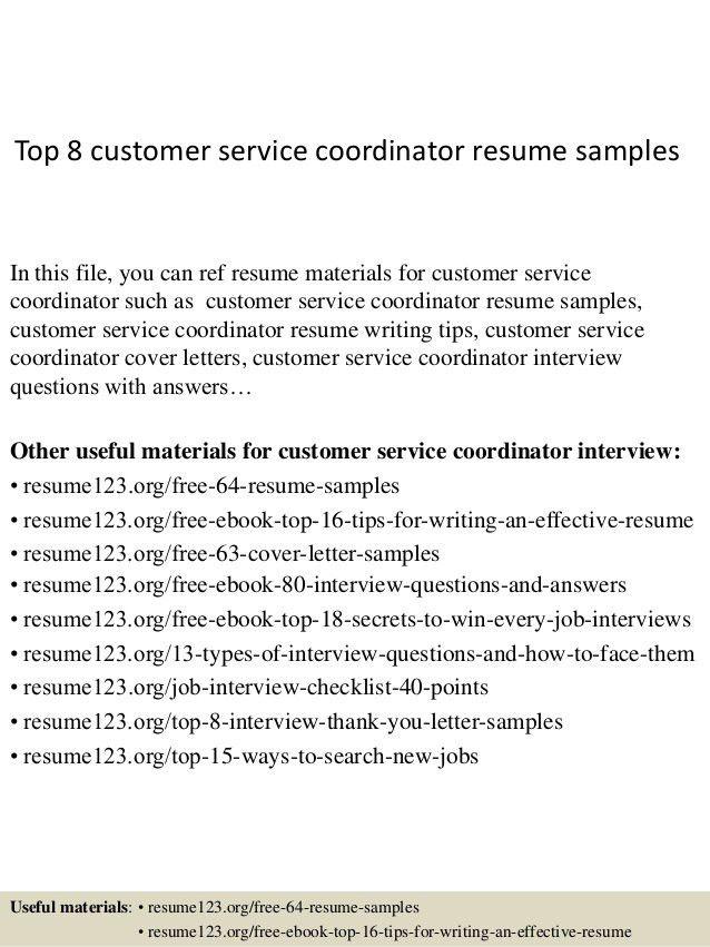 top-8-customer-service-coordinator-resume-samples-1-638.jpg?cb=1427858353