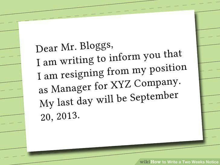 How to Write a Two Weeks Notice (with Pictures) - wikiHow