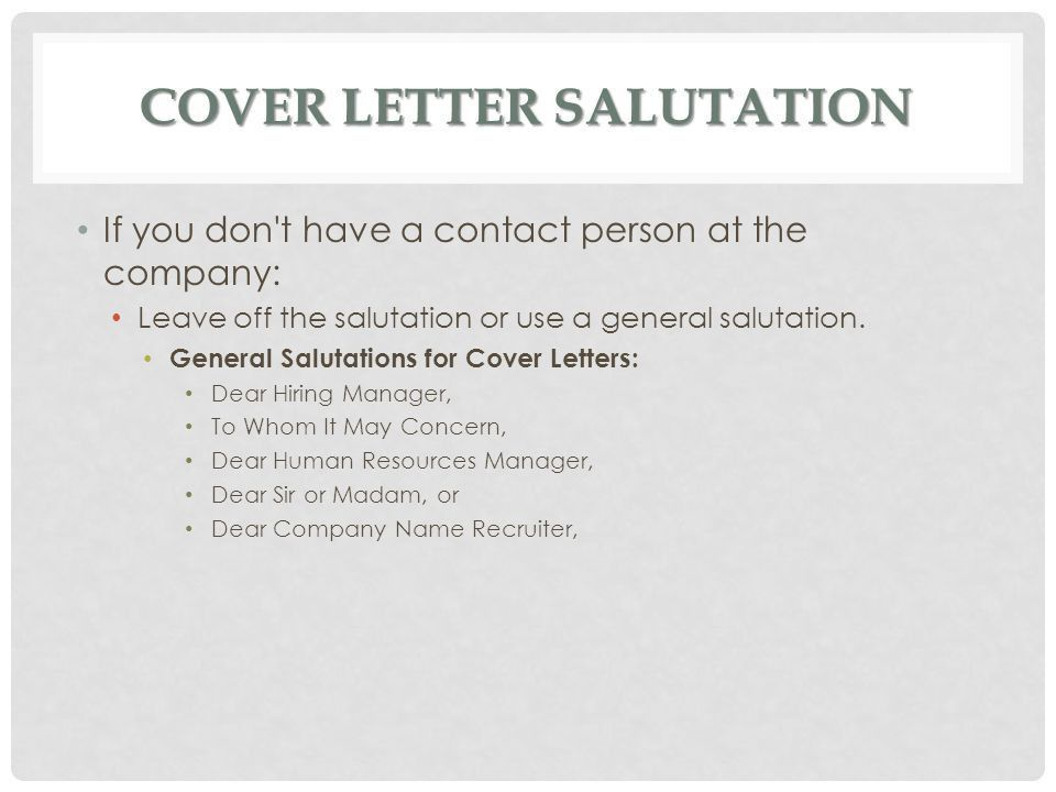 Cover Letter Opening Salutation. Employment Cover Letter .
