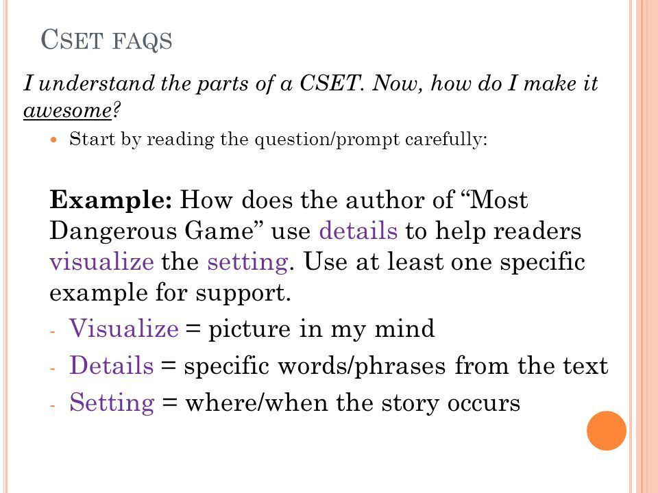 CSET FAQS. Why do I need to use CSET? CSET is a technique to ...