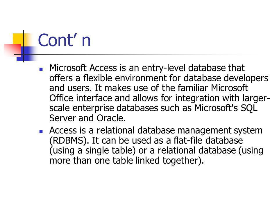 COMPUTER SKILLS MS-ACCESS. Introduction Access is a piece of ...