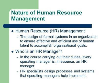 1–11–1 Chapter 1. 1–21–2 Nature of Human Resource Management Human ...