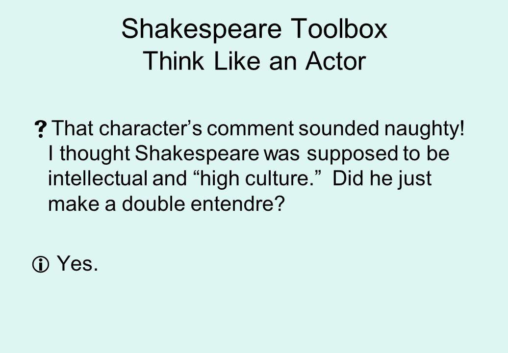 Shakespeare Toolbox Elision Feminine endings Antithesis Puns - ppt ...