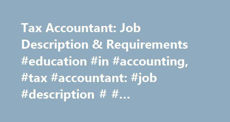 Tax Accountant: Job Description & Requirements #education #in ...