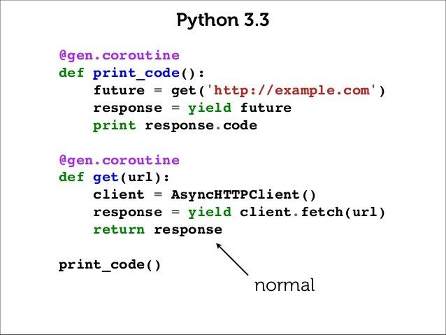 Python Coroutines, Present and Future