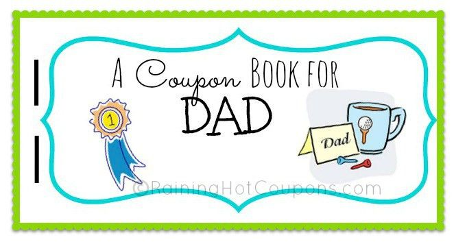 HOT* FREE Father's Day Printable Coupon Booklet from Raining Hot ...