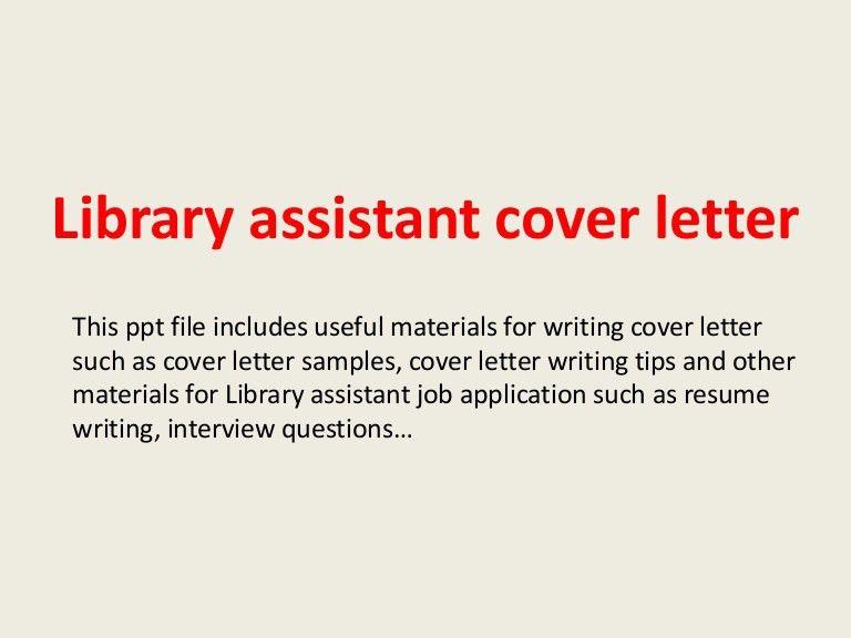 libraryassistantcoverletter-140228015200-phpapp02-thumbnail-4.jpg?cb=1393552343