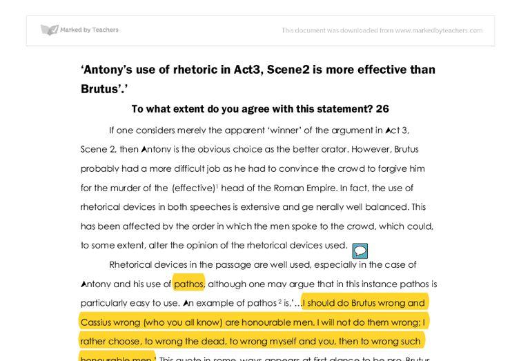 Antony's use of rhetoric in Act3, Scene2 is more effective than ...