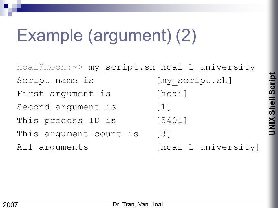 UNIX Shell Script (1) Dr. Tran, Van Hoai Faculty of Computer ...