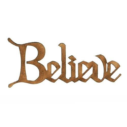 Believe - Wood Word cut out in Christmas Card font