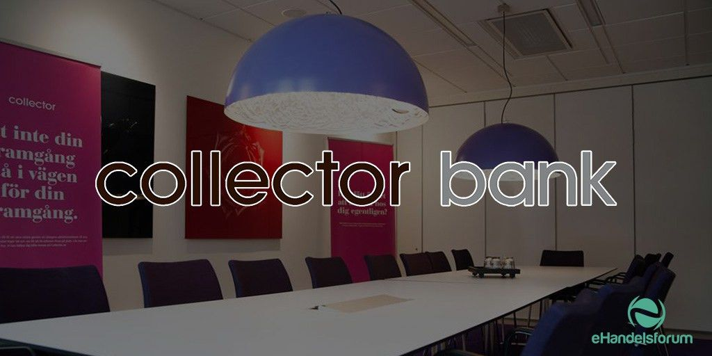 Collector Bank – Den Digitale Nisjebanken - eHandelsforum