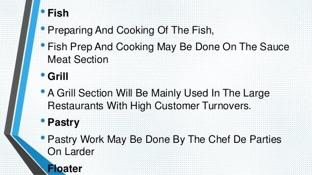 The Chef de partie kitchen position and responsibilities