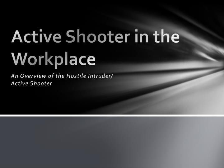 PPT - Active Shooter in the Workplace PowerPoint Presentation - ID ...