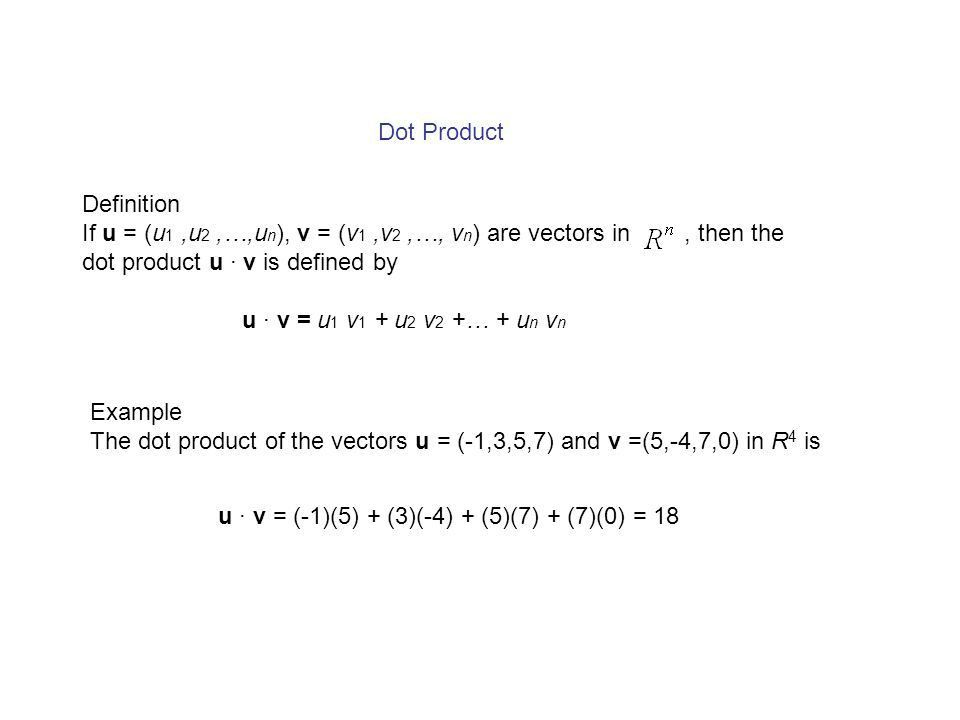 Chapter 3 Vectors in n-space Norm, Dot Product, and Distance in n ...