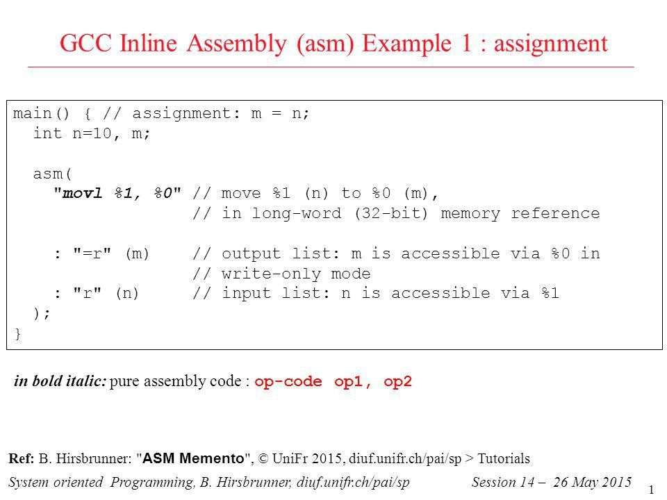1 GCC Inline Assembly (asm) Example 1 : assignment System oriented ...