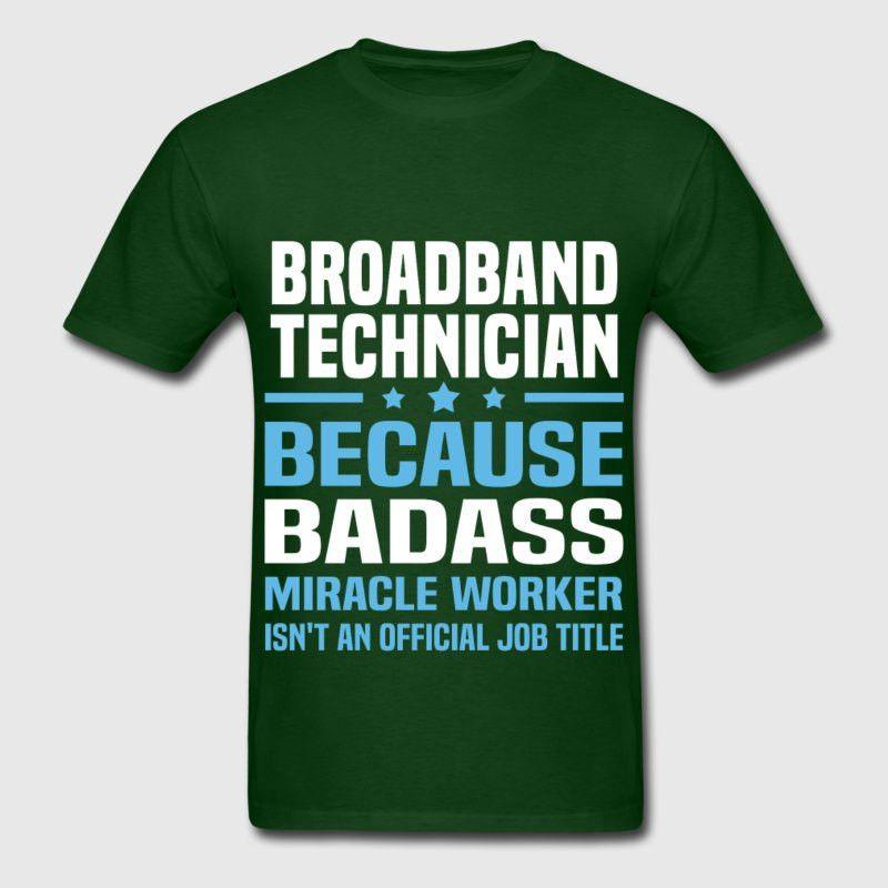 Broadband Technician T-Shirt | Spreadshirt