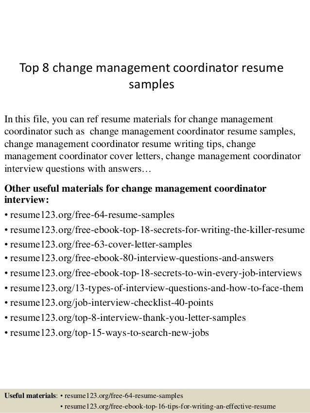 top-8-change-management-coordinator-resume-samples-1-638.jpg?cb=1434167277