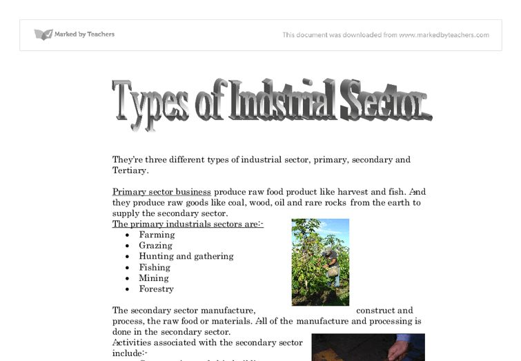 There are three different types of industrial sector, primary ...