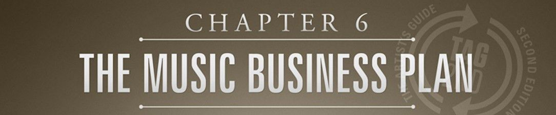 Chapter 6 - The Music Business Plan from TAG2nd | ArtistsGuide.Net
