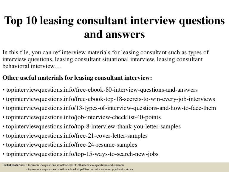 top10leasingconsultantinterviewquestionsandanswers-150405203117-conversion-gate01-thumbnail-4.jpg?cb=1504886461
