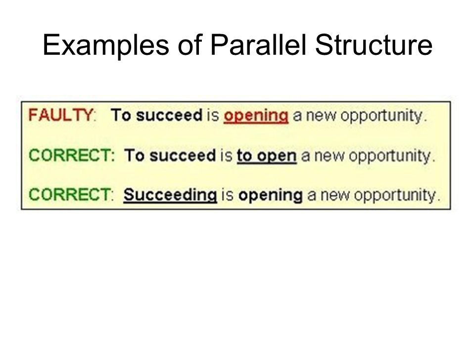 Parallel Structure EXPLANATION: Parallel structure means using the ...