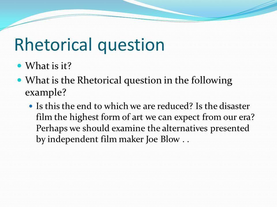 Rhetorical question essays