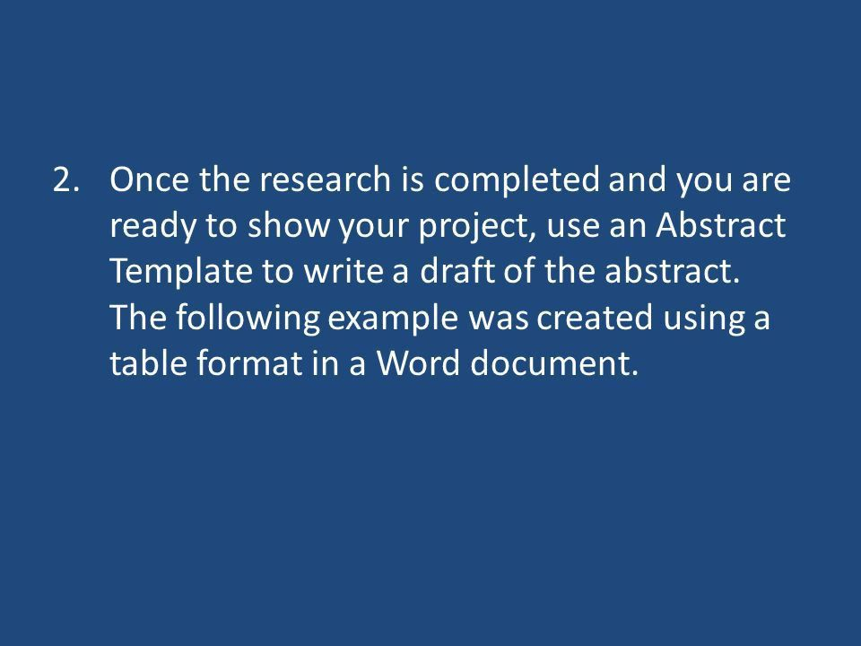 How to Write an Abstract. Steps in Developing Abstract 1.Begin ...